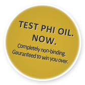 Test PHI OIL now